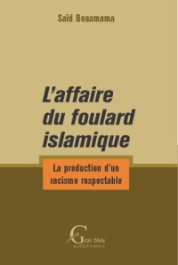 La production d'un racisme respectable